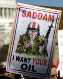 Saddam, I want your oil