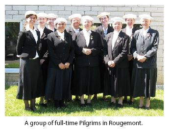 A group of fulltime pilgrims